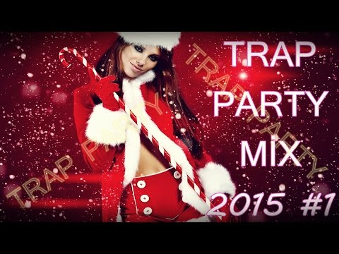 Best Trap Remixes of popular songs  2015 #1, NEW YEAR PARTY MIX @RANTRAX