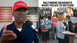 Baltimore Residents Protest IN FAVOR OF MORE Police!