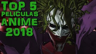 Películas anime mas esperadas del 2018   top 5 peliculas anime 2018