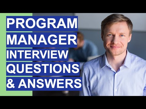 PROGRAM MANAGER Interview Questions & Answers! (Programme Manager Interview Tips!)