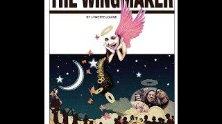 The WingMaker by Lynette Louise aka The Brain Broad