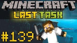 Minecraft LastTask #139 - Новая шахта