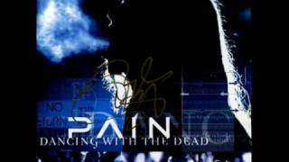 PAIN-Dancing whit the dead [With lyric]