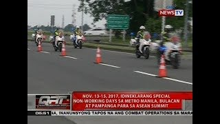 QRT: Nov. 13-15, 2017, idineklarang special non-working days sa Metro Manila, Bulacan at Pampanga
