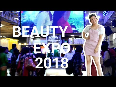 BEAUTY EXPO 2018 | Pragati Maidan , New Delhi ,India |Yashita Rai