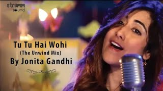 Tu Hai Wahi unplugged karaoke with lyrics