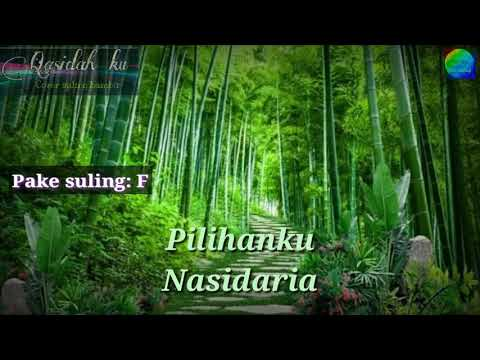 Pilihanku_Nasidaria_cover Suling_nho Suling_qasidah Ku