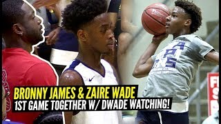 Bronny James & Zaire Wade FIRST GAME TOGETHER Got WILD! Dwyane Wade WATCHES SIERRA CANYON!!