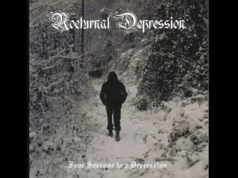 Nocturnal Depression - Four Seasons to A Depression (Full Album)