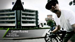 Lucas Kuzma I 39 m A Teacher Curtis Wang Remix