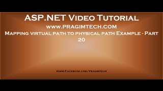 Mapping virtual path to physical path using Server MapPath method Example   Part 20