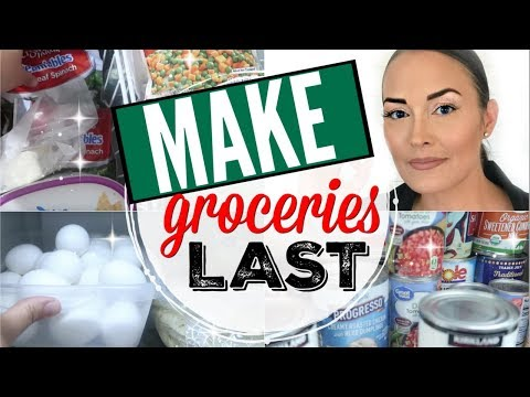 ��SAVE MONEY!!! ● 7 WAYS TO MAKE YOUR GROCERIES LAST LONGER ● TIPS FOR HOW TO MAKE YOUR FOOD LAST