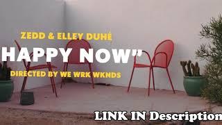 Zedd & Elley Duhé   Happy Now ACAPELLA