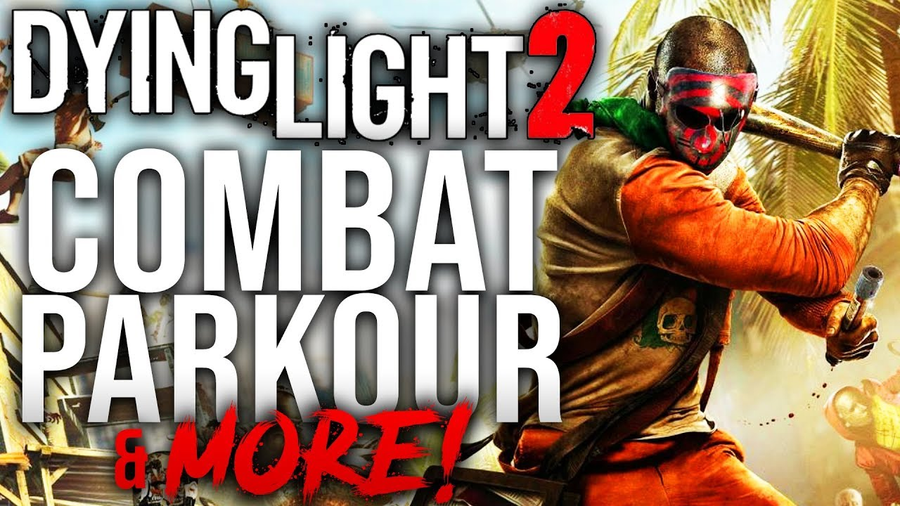 Dying Light 2 - Combat, Parkour & More! thumbnail