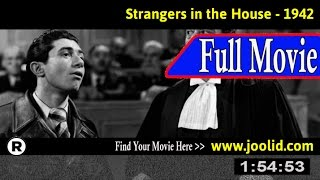 Watch: Strangers in the House (1942) Full Movie Online
