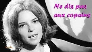 France Gall - 1964 - Ne dis pas aux copains