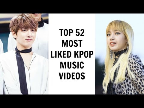 [TOP 52] MOST LIKED KPOP MUSIC VIDEOS ON YOUTUBE | January 2018