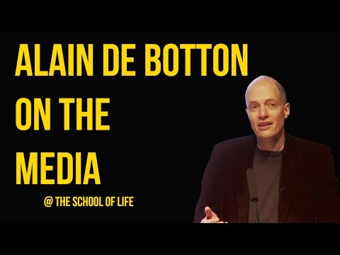 Alain de Botton on the Media