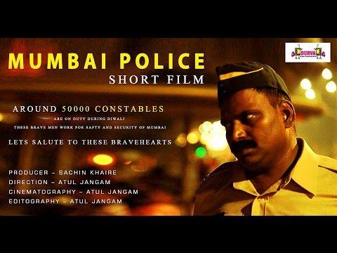 MUMBAI POLICE Short Film