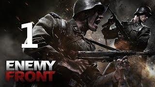 Прохождение Enemy Front #1 - Сопротивление