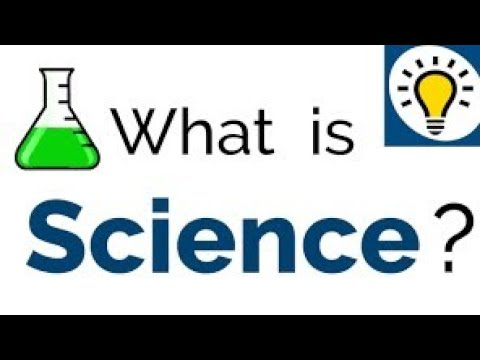 Science You should Have To Know What Is Science | Intro To Science