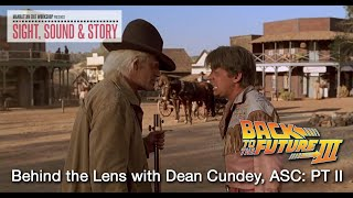 Sight, Sound & Story 2019: Behind the Lens with Dean Cundey, ASC Part II
