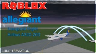 ROBLOX - Allegiant Air Inaugural Flight w/ Airbus A320-200