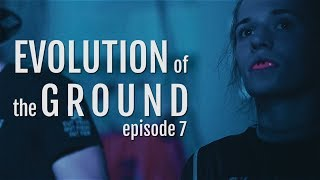 Evolution of the Ground ep. 7 EBI 12