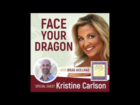 #003 | Don't Sweat the Small Stuff w/ Kristine Carlson — Find Purpose in Life's Darkest Moments