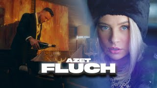 AZET - FLUCH (prod. by Lucry & Suena)