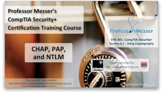 Understanding CHAP, PAP, and NTLM - CompTIA Security+ SY0-301: 6.2
