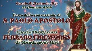 CARINOLA (Ce) Loc. CASALE - SAN PAOLO APOSTOLO 2019 - FERRARO FIREWORKS (Diurno)