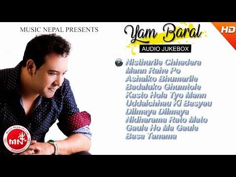 Yam Baral Hits Song Audio Jukebox || Musicnepal