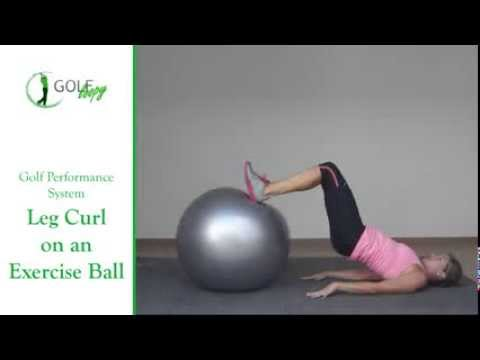 Golf Strength Exercise – Leg Curl on an Exercise Ball