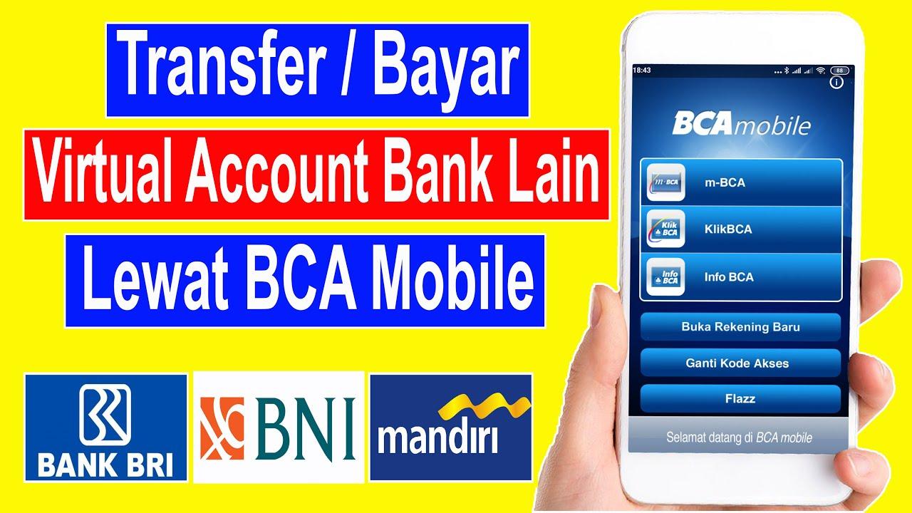 Cara Transfer M Banking Bca Ke Virtual Account Bank Lain Youtube Transfer ke virtual account