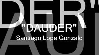 DAUDER (Pasodoble) - Santiago Lope