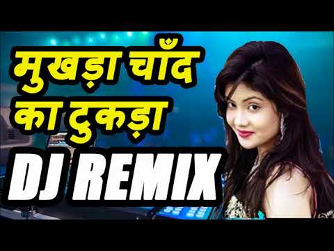 Mukda Chaand Ka Tukda | New Dj Dholki Mix | Hindi Dance Songs Remix