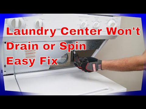 🌎 Laundry center Washer Won't Drain or Spin (FIXED)