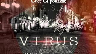 ViruS WRSA - Chcę Ci pokazać (prod.Zawisza)