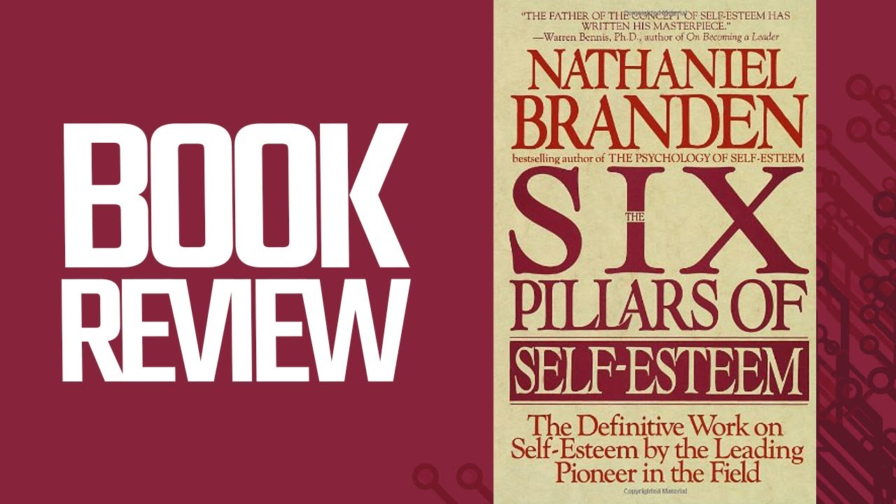 The Six Pillars Of Self Esteem Ebook