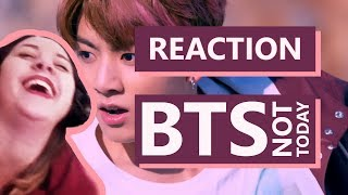 REAGINDO A KPOP - BTS - NOT TODAY