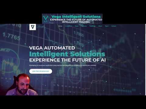 Vega AI - Automated Trading Solutions - Live POC / Crowdfund!