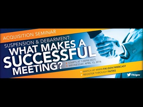 Suspension & Debarment: What Makes a Successful Meeting?