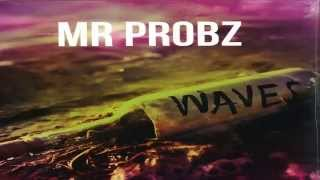 Mr Probz Waves mp3 Download Link