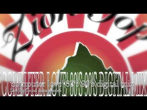 '' COMPUTER LOVE '' 80's 90's digital reggae - strictly lovers (OriginalPripp channel)