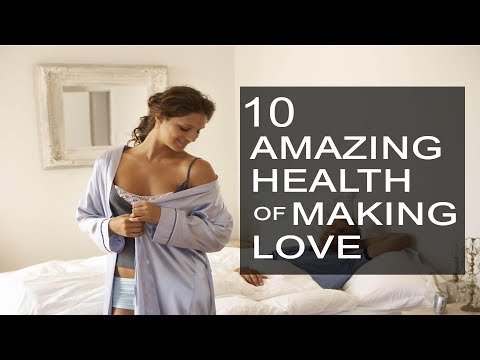 10 Amazing Health Benefits of Making Love  - TOP Health
