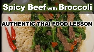 Broccoli Beef - Authentic Thai Recipe for Spicy Beef with Broccoli - ผักคะน้าเนื้อ - Pad Kana Neua