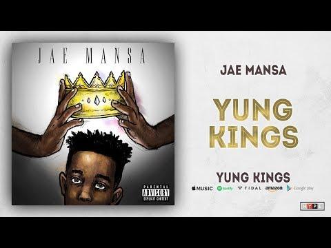 """Jae Mansa – """"Yung Kings"""""""