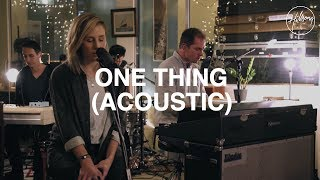 One Thing (Acoustic) - Hillsong Worship