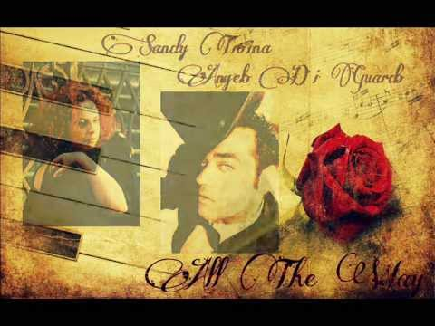 ❤ All The Way ❤  Frank Sinatra & Celine Dion ❤  Performed by Angelo Di Guardo & Sandy Troina